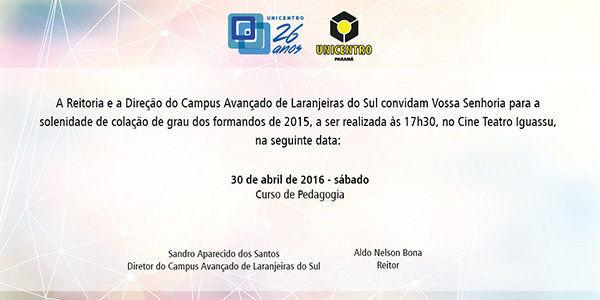 Colação de grau/Campus de Laranjeiras do Sul @ Cine Teatro Iguassu   Laranjeiras do Sul   Paraná   Brasil