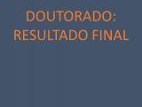 EDITAL 22/2018: DOUTORADO RESULTADO FINAL